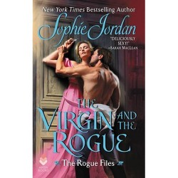 The Virgin and the Rogue - by  Sophie Jordan (Paperback)
