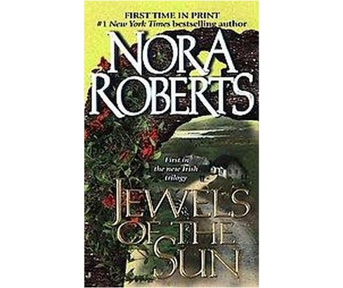 Jewels of the Sun (Paperback) (Nora Roberts) - image 1 of 1