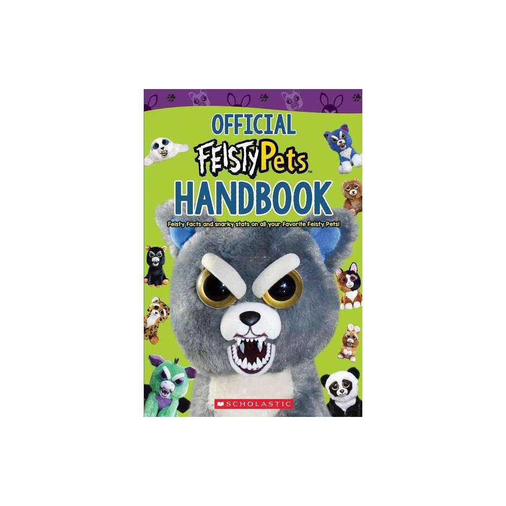 Official Feisty Pets Handbook - (Feisty Pets) (Paperback) Official Feisty Pets Handbook - (Feisty Pets) (Paperback)