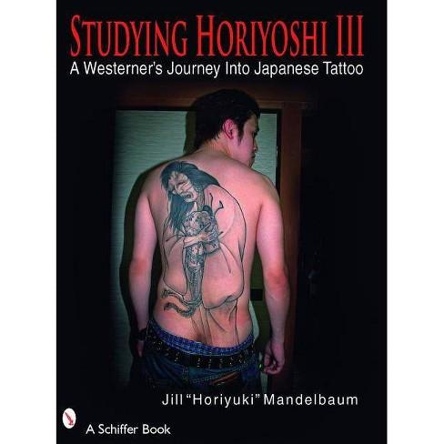 """Studying Horiyoshi III - (Schiffer Book) by  Jill """"Horiyuki"""" Mandelbaum (Paperback) - image 1 of 1"""
