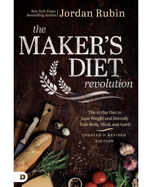 Maker's Diet Revolution : The 10-Day Diet to Lose Weight and Detoxify Your Body, Mind, and Spirit - image 1 of 1