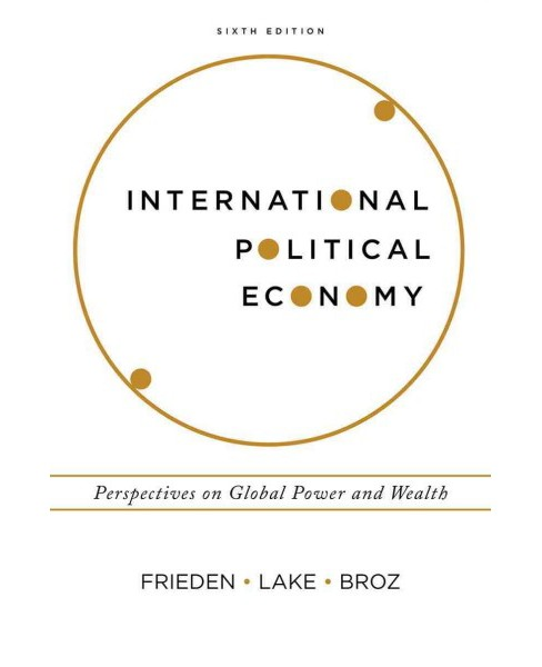 International Political Economy : Perspectives on Global Power and Wealth (Paperback) (Jeffry A. Frieden - image 1 of 1