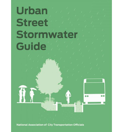 Urban Street Stormwater Guide (Hardcover) - image 1 of 1