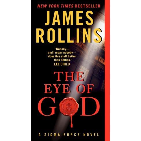 The Eye of God (Sigma Force Series) (Mass Market Paperback) by James Rollins - image 1 of 1
