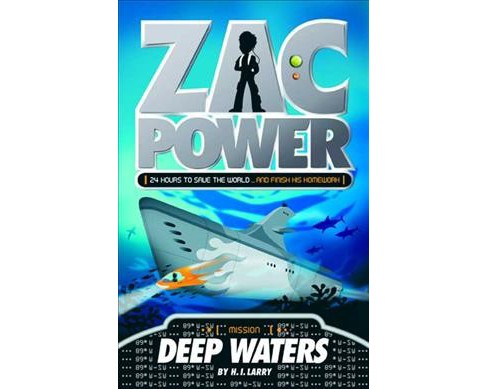Deep Waters -  (Zac Power) by H. I. Larry (Paperback) - image 1 of 1