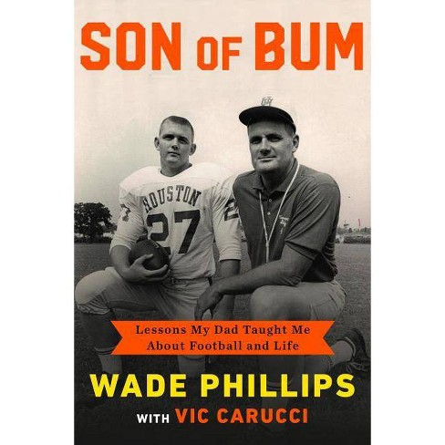 Son of Bum - by  Wade Phillips (Hardcover) - image 1 of 1