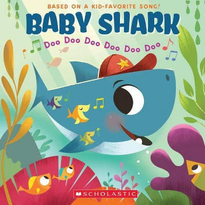 Baby Shark : Doo Doo Doo Doo Doo Doo - by John John (Paperback).