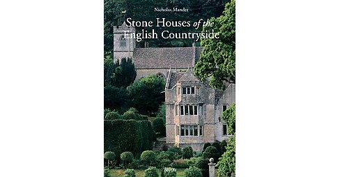 Stone Houses of the English Countryside : The Cotswold House (Hardcover) (Nicholas Mander) - image 1 of 1