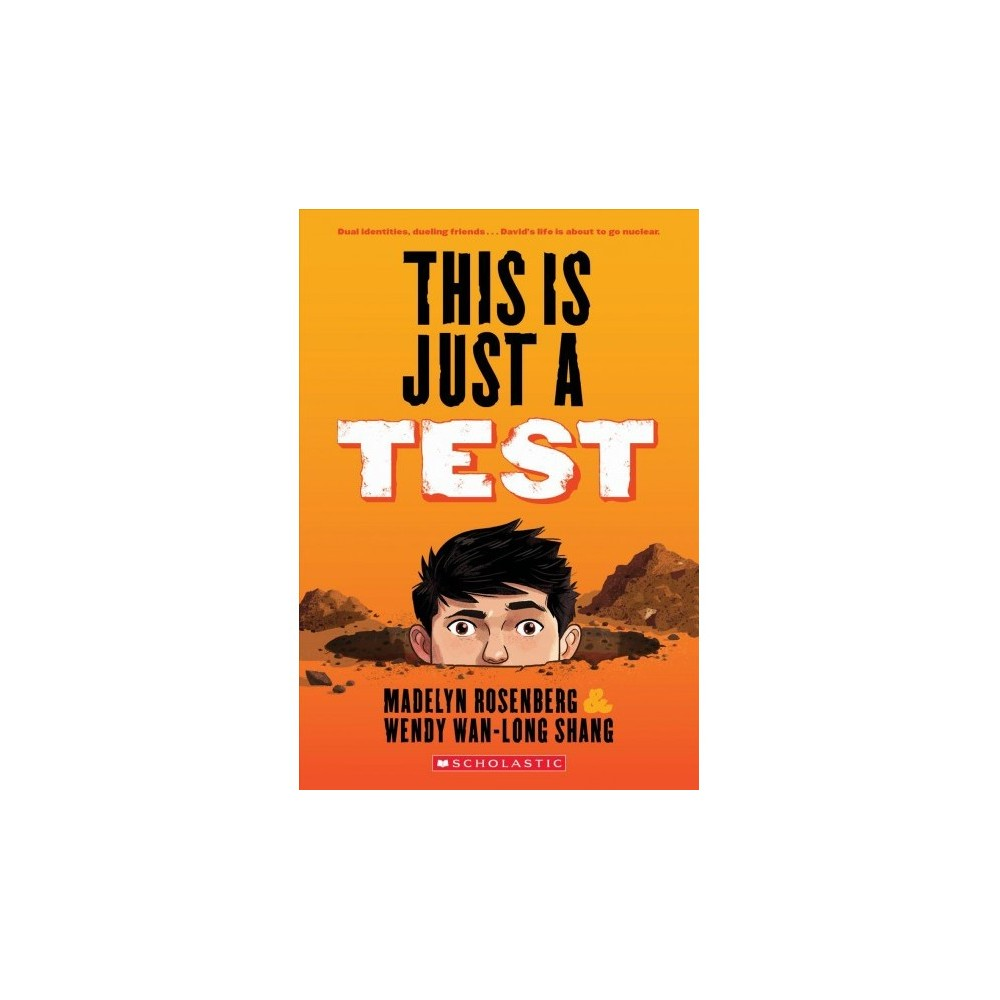 This Is Just a Test - Reprint by Madelyn Rosenberg & Wendy Wan-Long Shang (Paperback)