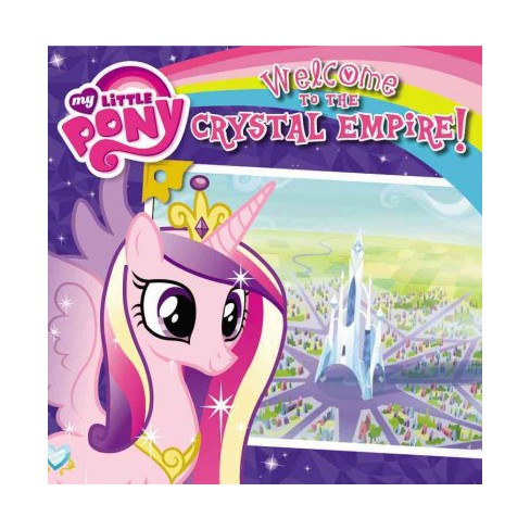 Welcome To The Crystal Empire