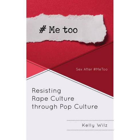 Resisting Rape Culture Through Pop Culture - by  Kelly Wilz (Hardcover) - image 1 of 1