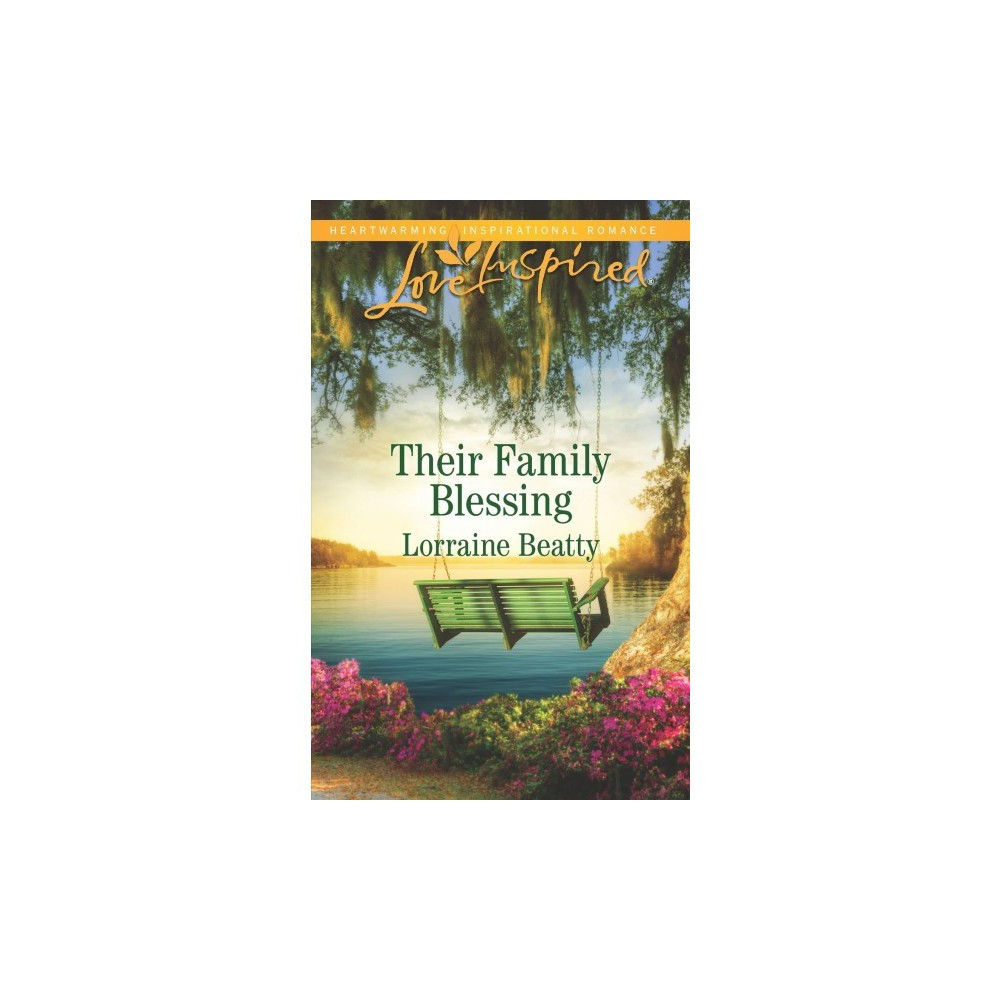 Their Family Blessing - Original (Love Inspired) by Lorraine Beatty (Paperback)