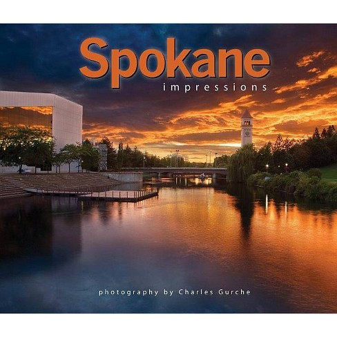Spokane Impressions - by  Charles Gurche (Paperback) - image 1 of 1