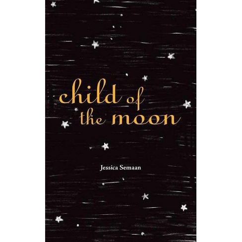 Child of the Moon - by  Jessica Semaan (Paperback) - image 1 of 1
