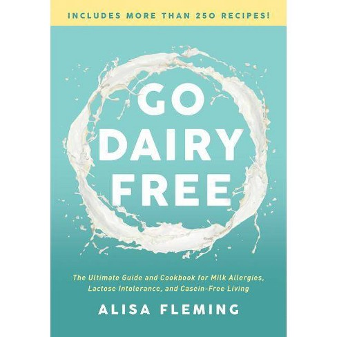 Go Dairy Free -  2by  Alisa Fleming (Paperback) - image 1 of 1