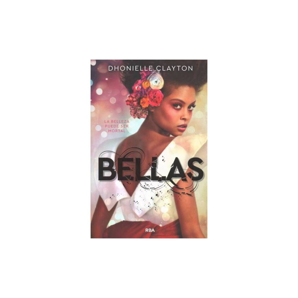 Bellas / The Belles - by Dhonielle Clayton (Paperback)