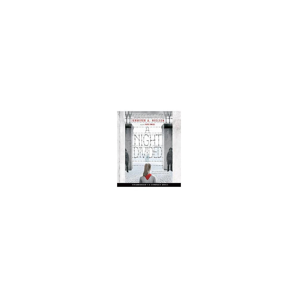 Night Divided (Unabridged) (CD/Spoken Word) (Jennifer A. Nielsen)