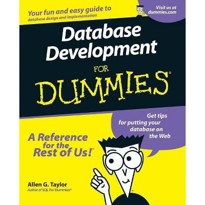Database Development For Dummies - by  Allen G Taylor (Paperback)