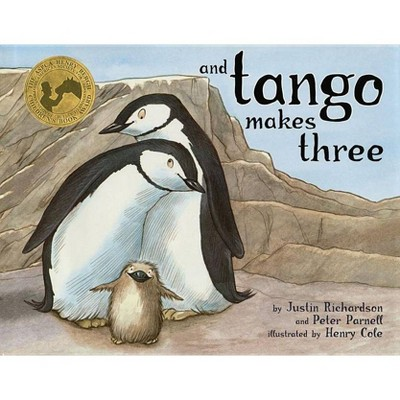 And Tango Makes Three - by Justin Richardson & Peter Parnell (Hardcover)