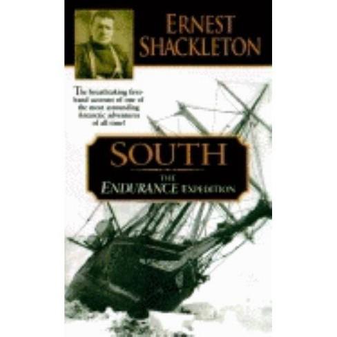 South - by  Ernest Shackleton (Paperback) - image 1 of 1