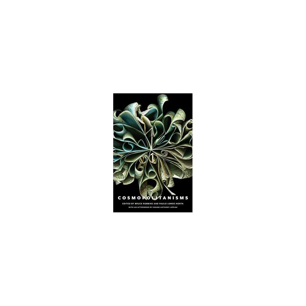 Cosmopolitanisms (Hardcover) (Paulo Lemos Horta & Kwame Anthony Appiah)