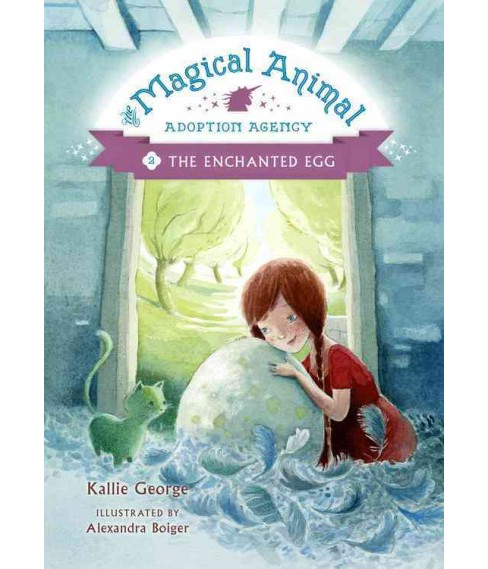 Enchanted Egg (Reprint) (Paperback) (Kallie George) - image 1 of 1