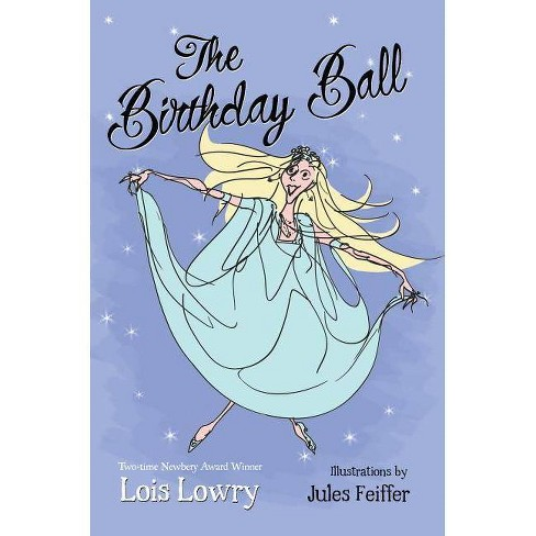 The Birthday Ball - by  Lois Lowry (Paperback) - image 1 of 1