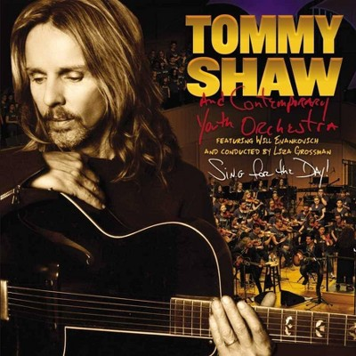 Tommy Shaw and Contemporary Youth Orchestra - Sing For The Day! (CD)