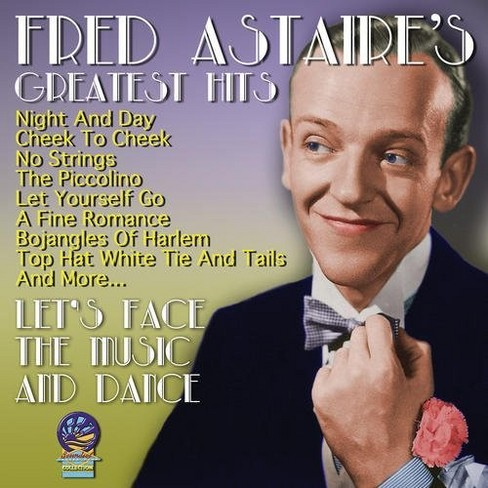 Fred Astaire - Greatest Hits:Let's Face The Music (CD) - image 1 of 1