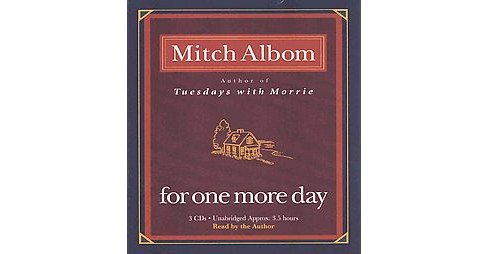 For One More Day (Unabridged) (CD/Spoken Word) (Mitch Albom) - image 1 of 1