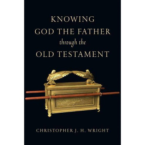 Knowing God the Father Through the Old Testament - (Knowing God Through the Old Testament Set) - image 1 of 1