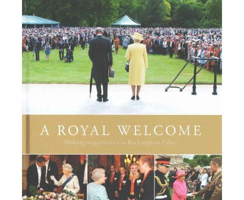 Royal Welcome : Making Magnificence at Buckingham Palace (Hardcover) (Anna Reynolds) - image 1 of 1