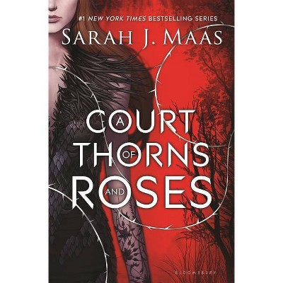 A Court of Thorns and Roses ( A Court of Thorns and Roses)(Hardcover)by Sarah J. Maas