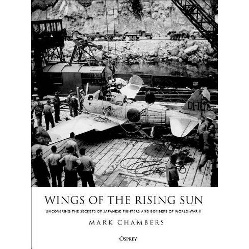 Wings of the Rising Sun - by  Mark Chambers (Hardcover) - image 1 of 1