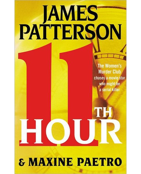 11th Hour (Women's Murder Club Series #11) (Hardcover) (James Patterson & Maxine Paetro) - image 1 of 1