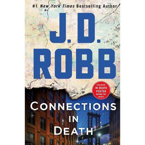 Connections in Death : An Eve Dallas Novel -  (In Death) by J. D. Robb - image 1 of 1