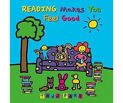 Reading Makes You Feel Good (Hardcover) - image 1 of 1