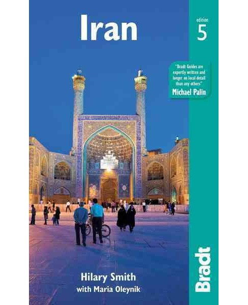 Bradt Iran (Paperback) (Hilary Smith) - image 1 of 1