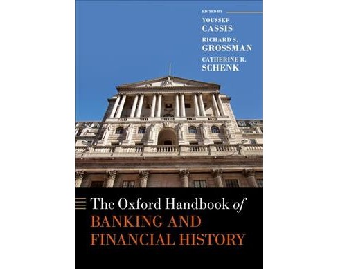 Oxford Handbook of Banking and Financial History (Reprint) (Paperback) - image 1 of 1