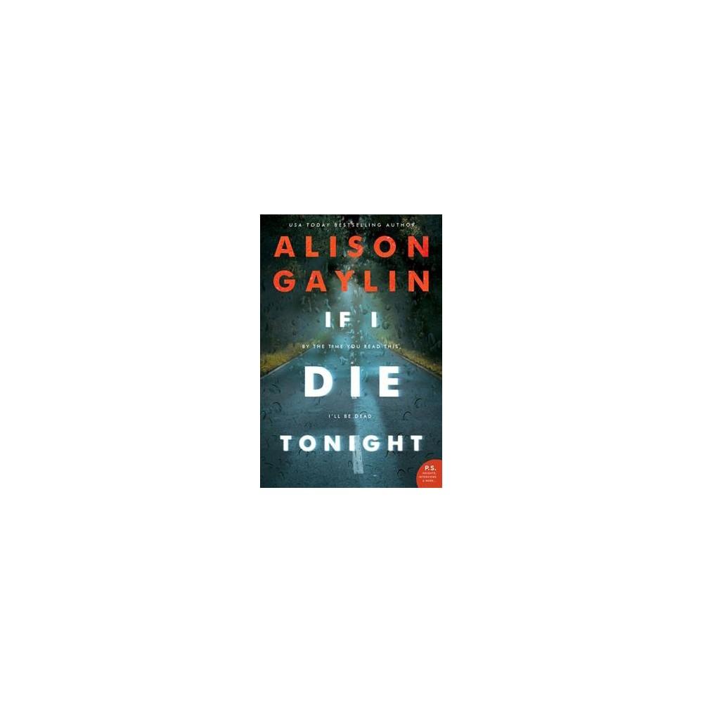 If I Die Tonight (Paperback) (Alison Gaylin)