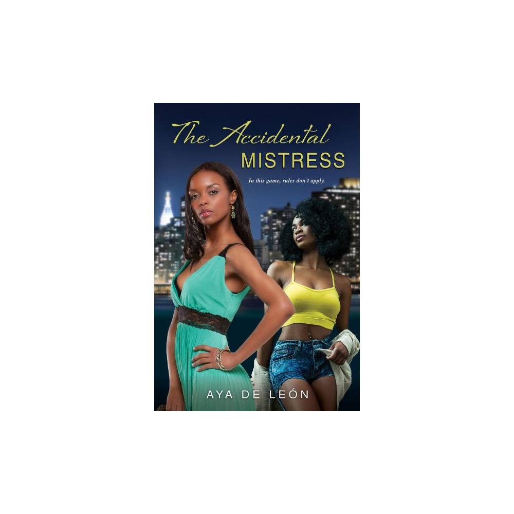 Accidental Mistress - by Aya De Leon (Paperback)