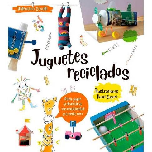 Juguetes Reciclados - by  Valentina Cavalli (Paperback) - image 1 of 1