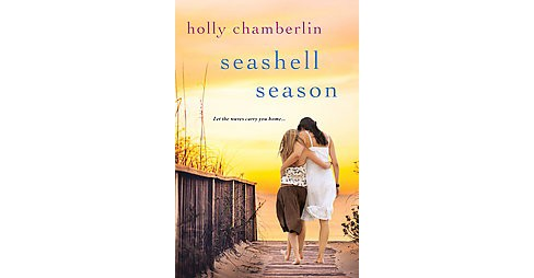 Seashell Season (Paperback) (Holly Chamberlin) - image 1 of 1