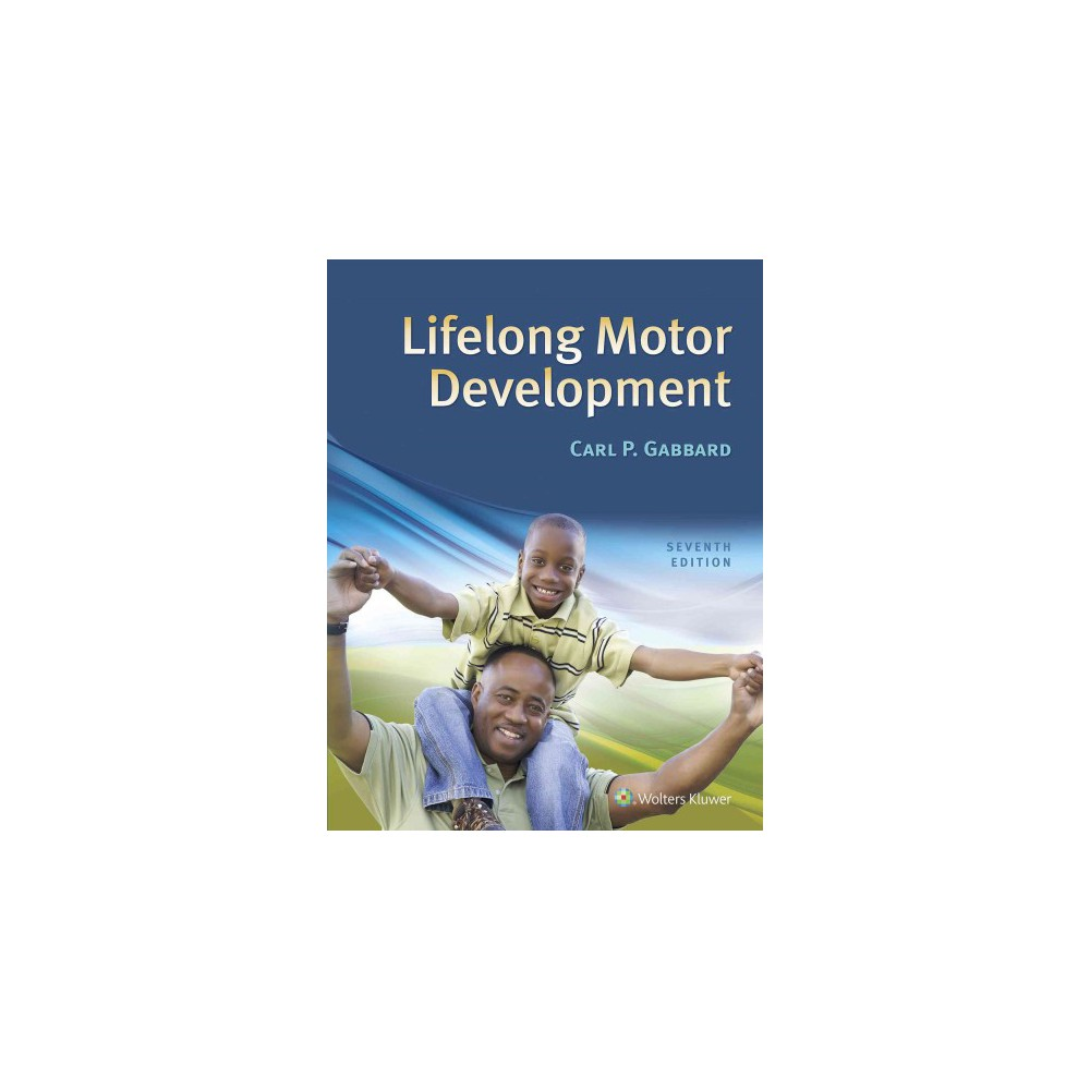 Lifelong Motor Development (Hardcover) (Carl P. Gabbard)