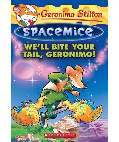 We'll Bite Your Tail, Geronimo! -  by Geronimo Stilton (Paperback) - image 1 of 1