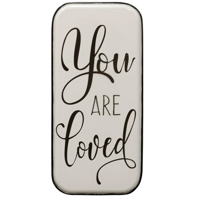 14.96  Traditional Sentiment  You Are Loved  Metal Panel Decorative Wall Art - StyleCraft