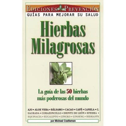 Hierbas Milagrosas - by  Michael Castleman (Paperback) - image 1 of 1