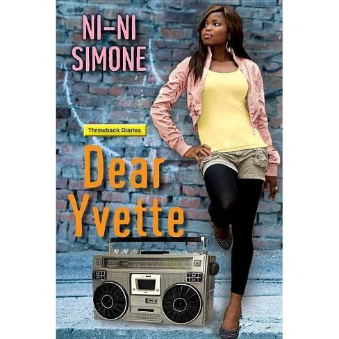 Dear Yvette (Paperback) (Ni-Ni Simone) - image 1 of 1