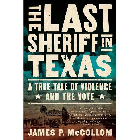 The Last Sheriff in Texas - by  James P McCollom (Paperback) - image 1 of 1