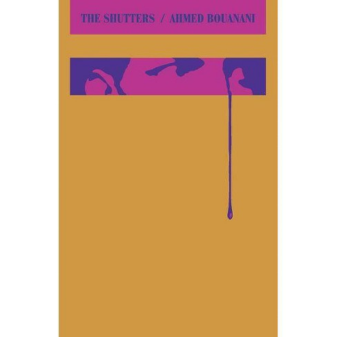 The Shutters - by  Ahmed Bouanani (Paperback) - image 1 of 1